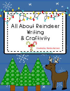 Reindeer Writing and Craftivity