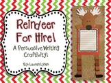 Reindeer for Hire! {A Persuasive Writing Craftivity}