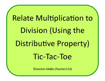 Relate Multiplication to Division (Using the Distributive