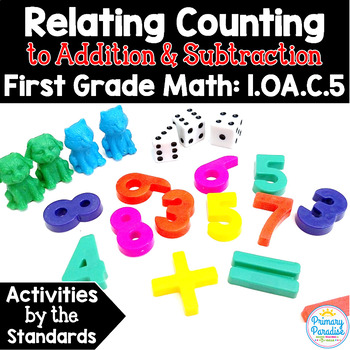 Relating Addition and Subtraction to Counting: 1.OA.C.5 Co
