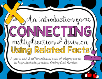 Relating Multiplication and Division Game