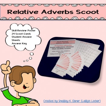 Relative Adverb Scoot L.4.1.a