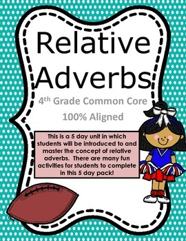 Relative Adverbs Activity Pack COMMON CORE