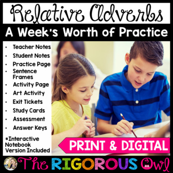 Relative Adverbs Week Long Lessons! Common Core Aligned L4.1a