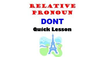 Relative Pronoun DONT (Pronon Relatif DONT): French Quick Lesson