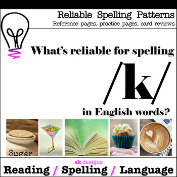 Reliable Spellings /k/ Reference Practice Review Printable