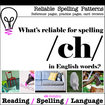 Reliable ch tch Spellings - Interactive Notebook Reference