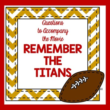 Remember the Titans Movie Questions