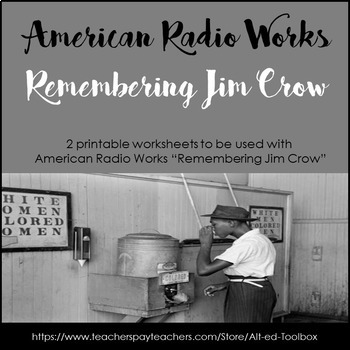 """Remembering Jim Crow "" Lesson"