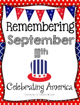 Remembering September 11th and Celebrating America Literacy Pack