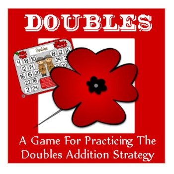 Remembrance Day Math - A Doubles Strategy Addition Game -