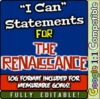 """Renaissance """"I Can"""" Statements & Learning Goals! Log & Mea"""