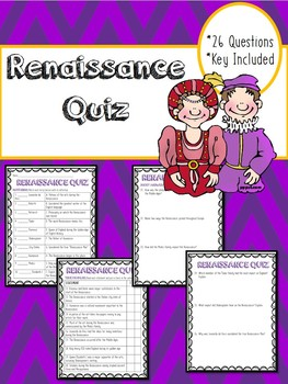 Renaissance Quiz- Covers key points- matching, true/false,