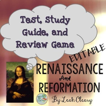 Renaissance and Reformation Editable Test, Study Guide, an