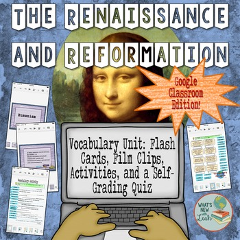 Renaissance and Reformation Vocabulary for Google Classroo