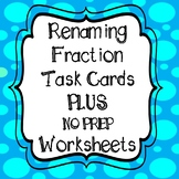 Renaming Fractions and Mixed Numbers Task Cards and 4  *NO