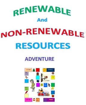 Renewable and Non-Renewable Resources Adventure
