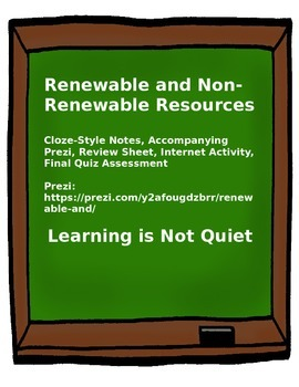Renewable and Non-Renewable (Prezi, Notes, Internet Activi