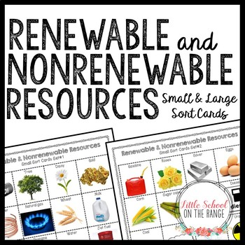 Renewable and Nonrenewable Resources Sort Cards *Large and