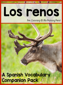 Renos (Reindeer): A Spanish Vocabulary Companion Pack