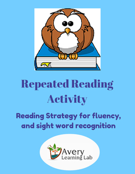 Repeated Reading Activity: Help with fluency and sight wor