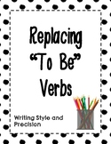 "Replacing ""To Be"" Verbs"