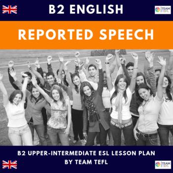 Reported Speech B2 Upper-Intermediate Lesson Plan For ESL