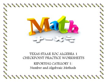 Reporting Category 1: Numbers and Algebraic Methods- Pract
