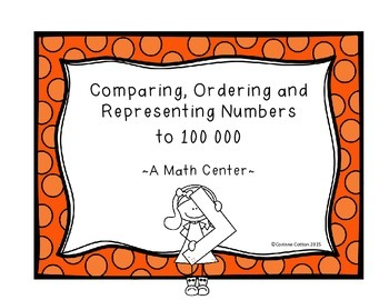 Representing, Comparing, Ordering Numbers to 100 000 A Pla