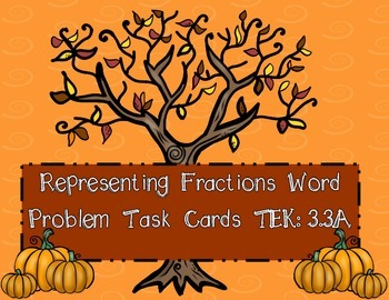 Representing Fractions Word Problem Task Cards STAAR TEK 3.3A