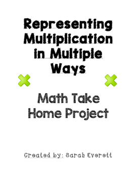 Representing Multiplication in Multiple Ways! Math Take Ho