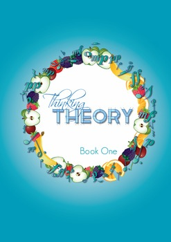 Reproducible Music Theory Workbook: Thinking Theory Book One