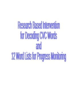 Research Based Intervention for Decoding CVC Words and 12