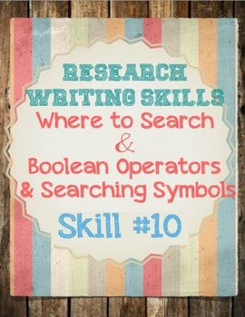 Research Skills: Searching, Boolean Operators &Searching S