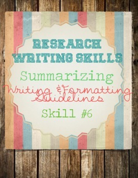 Research Skills: Summary Writing Notes, Methods,  & Practi