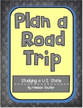 Research a State- Plan a Road Trip!