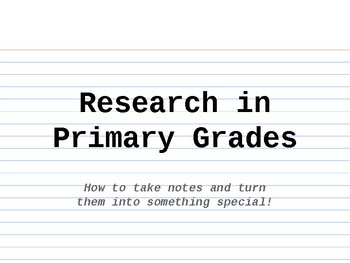 Research in Primary Grades
