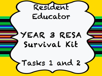 Resident Educator - RESA - Year 3 Survival Kit - Tasks 1 & 4