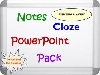 Resisting Slavery Pack (PPT, DOC, PDF)