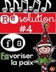 Résolution #4: Favoriser la paix