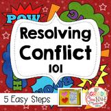 Resolving Conflict 101 {Help for Teachers/Activities for S
