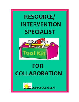 Resource and Intervention Specialist Tool Kit for Collaboration
