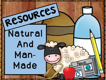 Resources - Natural or Man-Made