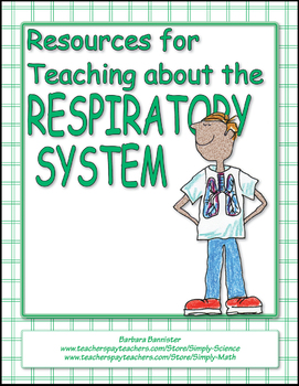 Resources for Teaching about the Respiratory System
