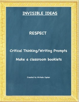 Respect is... Invisible Ideas critical and creative thinki
