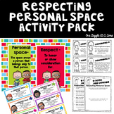 Respecting Personal Space Activity Pack