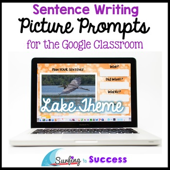 Respond to a Picture Prompt LAKE THEME Sentence Writing fo