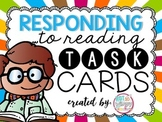 Responding to Reading Task Cards