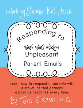 Responding to Unpleasant Parent Emails