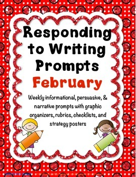 Responding to Writing Prompts - February-Informational, Pe